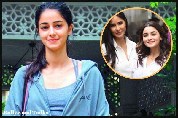 ananya pandey saying about katrina kaif and alia bhatt