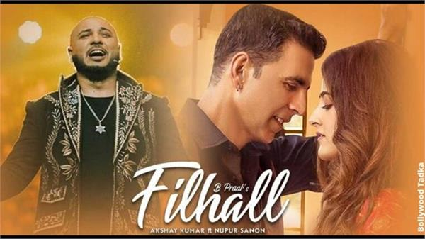 akshay kumar b praak song filhaal break all world records