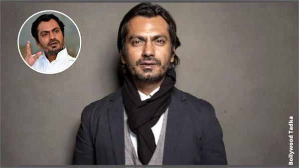 nawazuddin siddiqui saying about movies