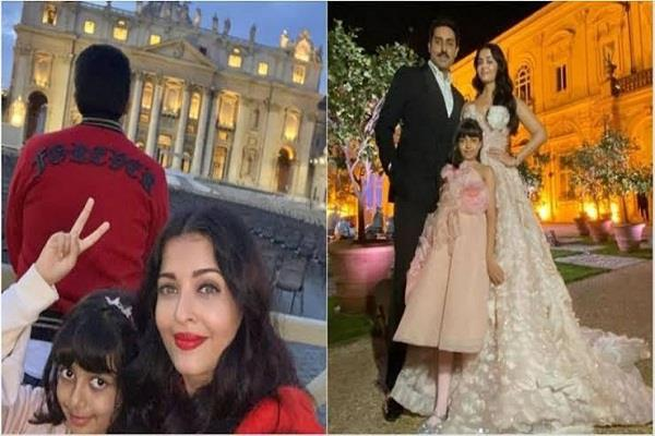 aishwarya shares perfect family photo from rome with daughter aaradhya