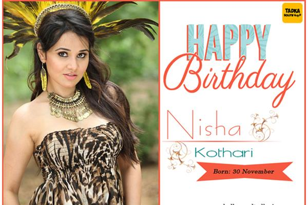 nisha kothari birthday special