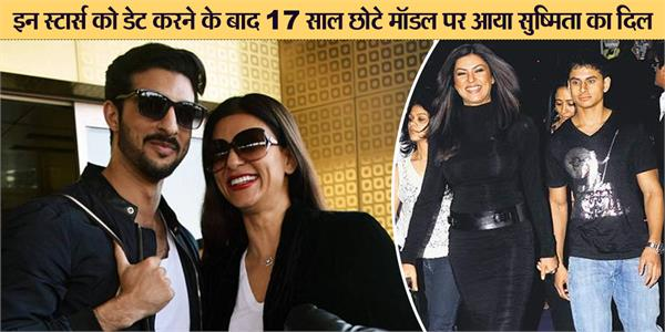 sushmita sen dating her 17 year old boyfriend rohman shawl
