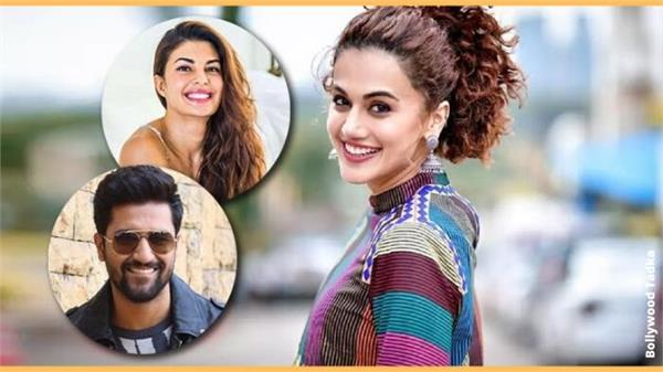 jacqueline fernandez and vicky kaushal taapsee