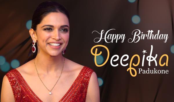 fans wished deepika padukone a very happy birthday