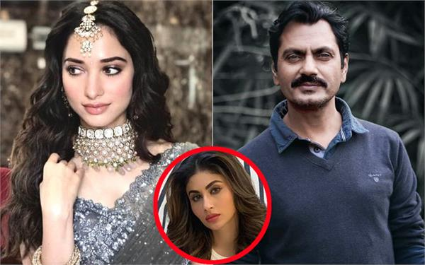 actress tamannaah replace mouni roy in nawazuddin in bole chudiyan movie