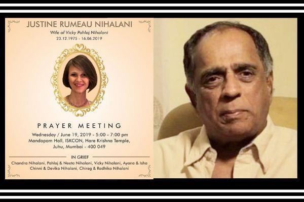 pahlaj nihalan doughter in law justine dies prayer meet bollywood celbs