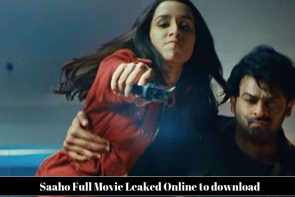 saaho full movie leaked by tamil rockers online to download