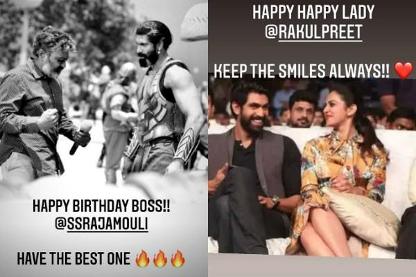 rana daggubati wishes rakul preet singh and ss rajamouli happy birthday