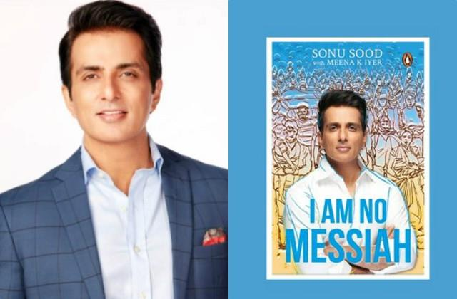 sonu sood write book in lockdown i am not messiah