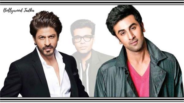 karan johar will make movie with shahrukh khan and ranbir kapoor