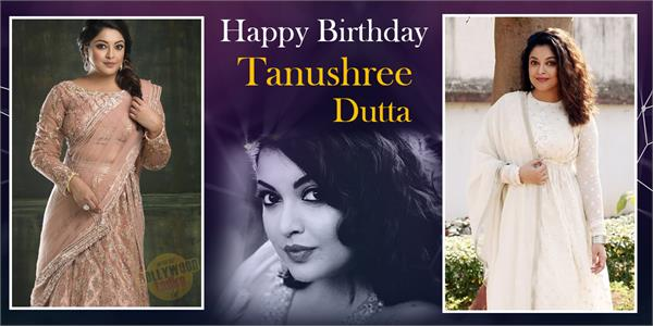 tanushree dutta birthday special
