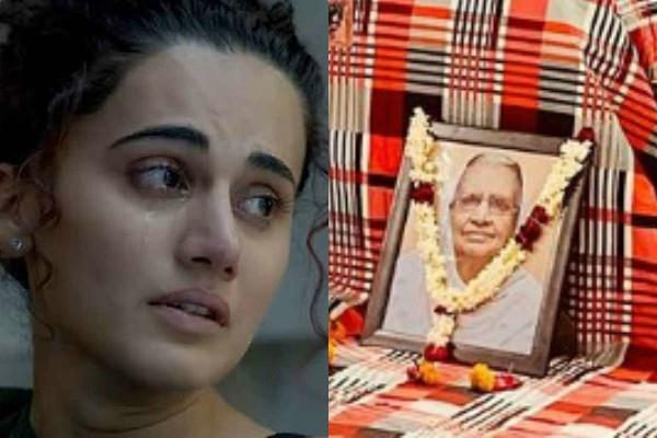 taapsee pannu grandmother passes away actress share emotional post