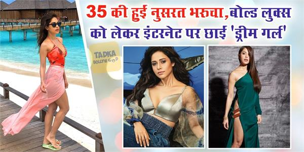 happy birthday nushrat bharucha won fans heart with her bold looks