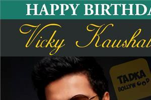 vicky kaushal birthday special