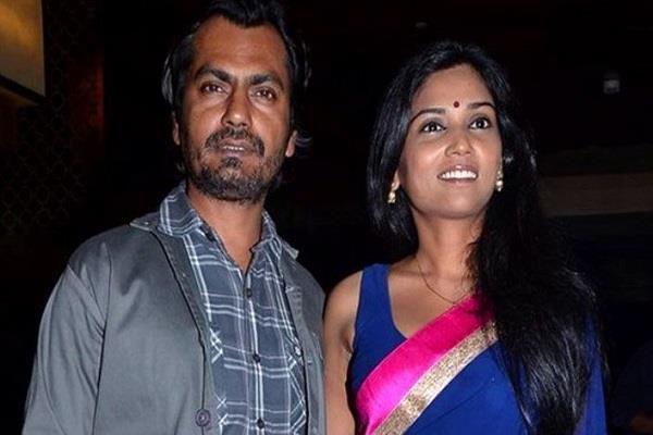 नवाजुद्दीन सिद्दीकी के खिलाफ मामला दर्ज, पत्नी ने लगाया बलात्कार और धोखाधड़ी का आरोप
