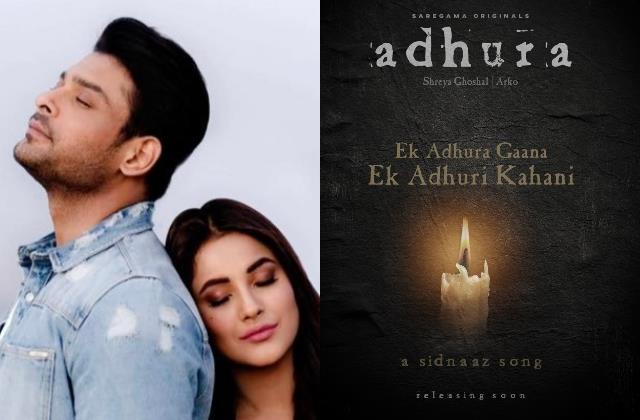 sidharth shukla shehnaaz gill unreleased music video gets a new title adhura