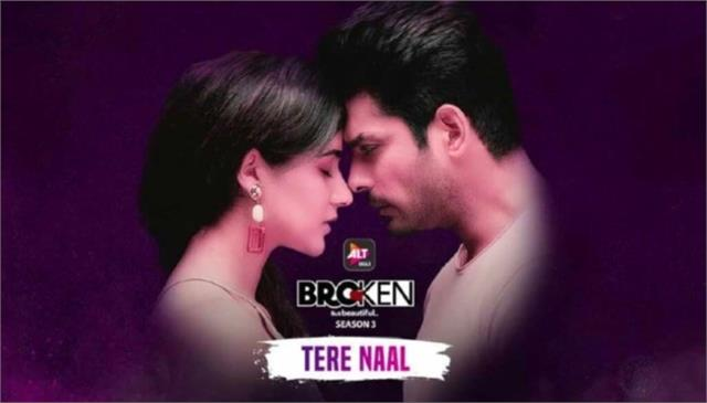 love story of sidharth sonia in broken but beautiful 3 song tere naal