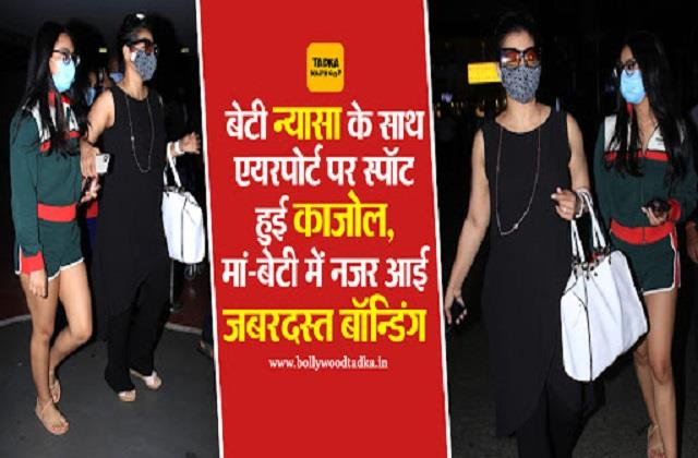 kajol spotted with daughter nysa at airport