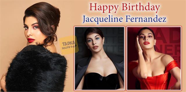 jacqueline fernandez birthday special