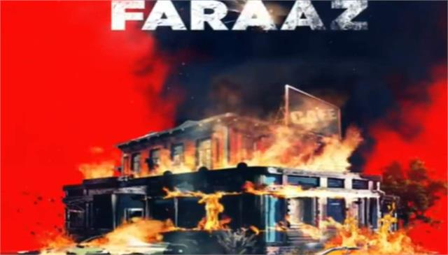 faraaz motion poster is out