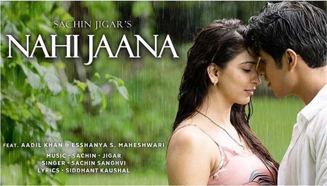 sachin jigars new song nahi jaana released